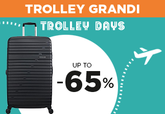 Trolley grandi up to 65%